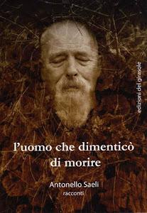 """""""L'uomo che dimenticò di morire""""/""""The Man Who Forgot To Die"""" - racconti/short stories"""