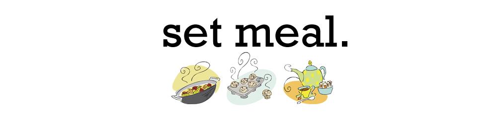set meal.