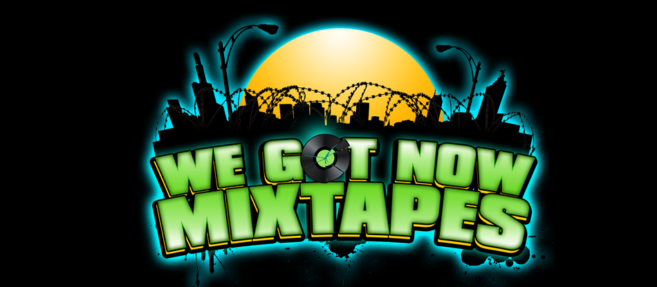 We Got Now Mixtapes