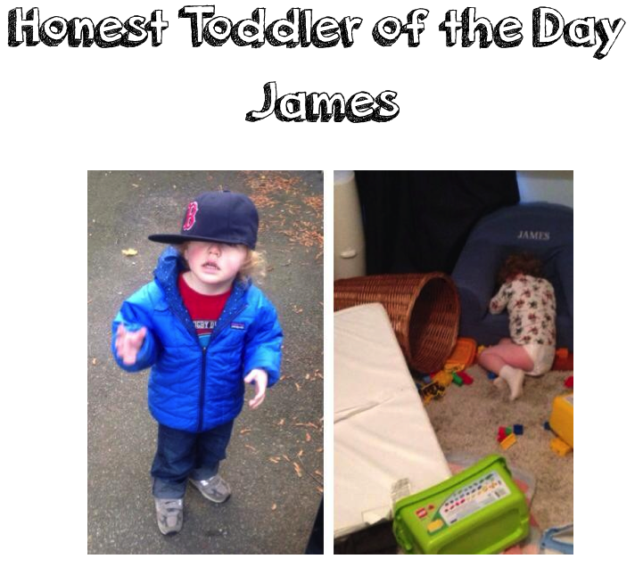 honest toddler: Honest Toddler of the Day: James