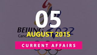 Current Affairs 5 August 2015