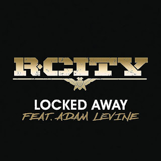 R. City - Locked Away - On Locked Away Album (2015)