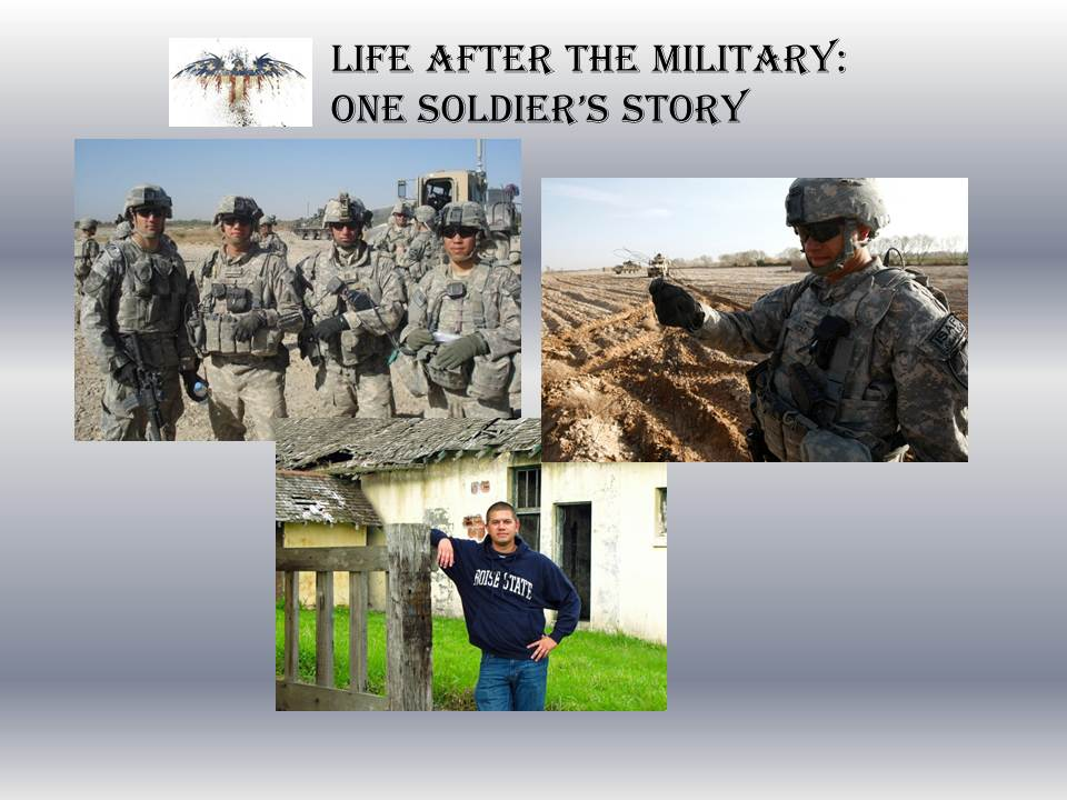 Life After The Military: One Soldier's Story