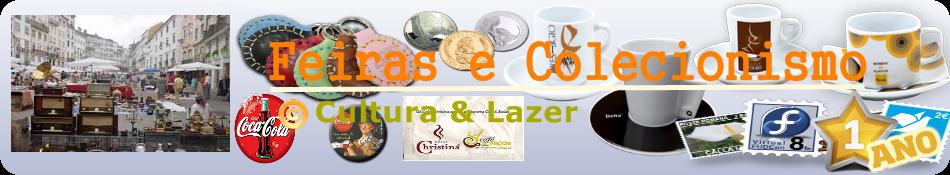 Cultura e Lazer/Feiras e Coleccionismo