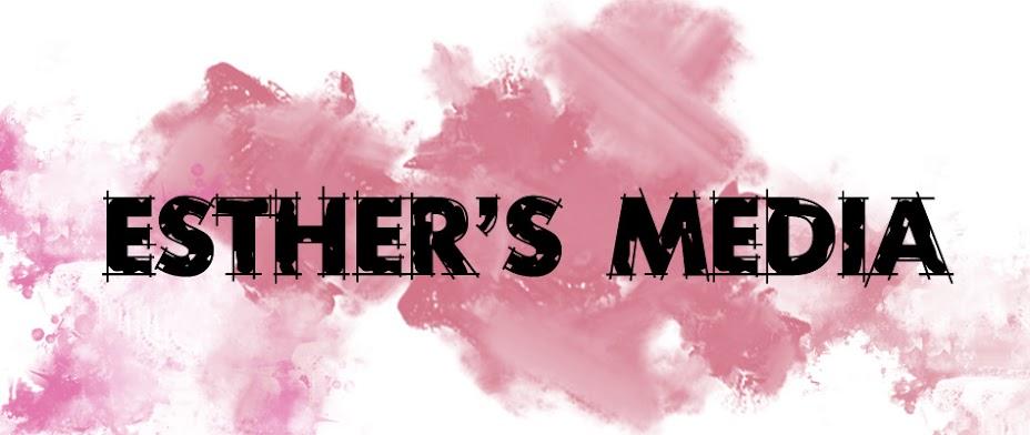 Esther's Media Blog