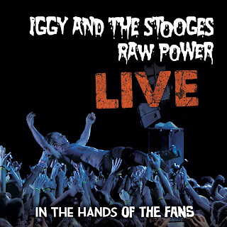 Iggy & the Stooges - 'Raw Power Live: In the Hands of the Fan' CD Review (MVD)