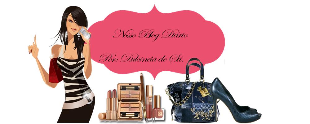 Nosso Blog Diário - Moda e Beleza