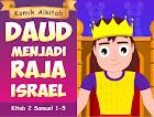 Daud Menjadi Raja Israel
