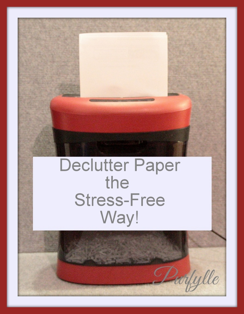 Declutter Paperwork the Stress-Free Way