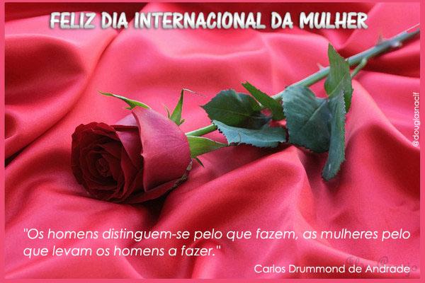 #diainternacionaldamulher, Happy International Women's Day, Parabéns MULHERES, Feliz dia internacional da Mulher!