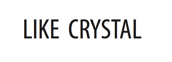 Like Crystal