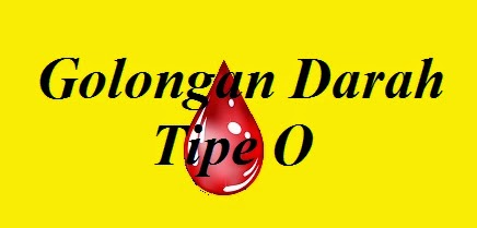 Golongan Darah Tipe O