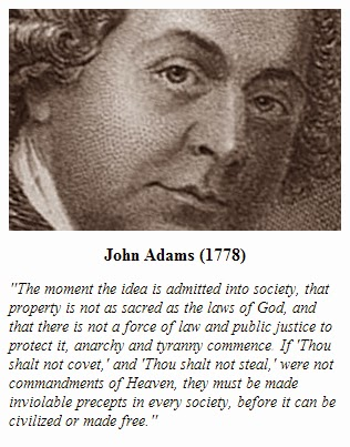 John Adams (1778) On the sacredness of private property