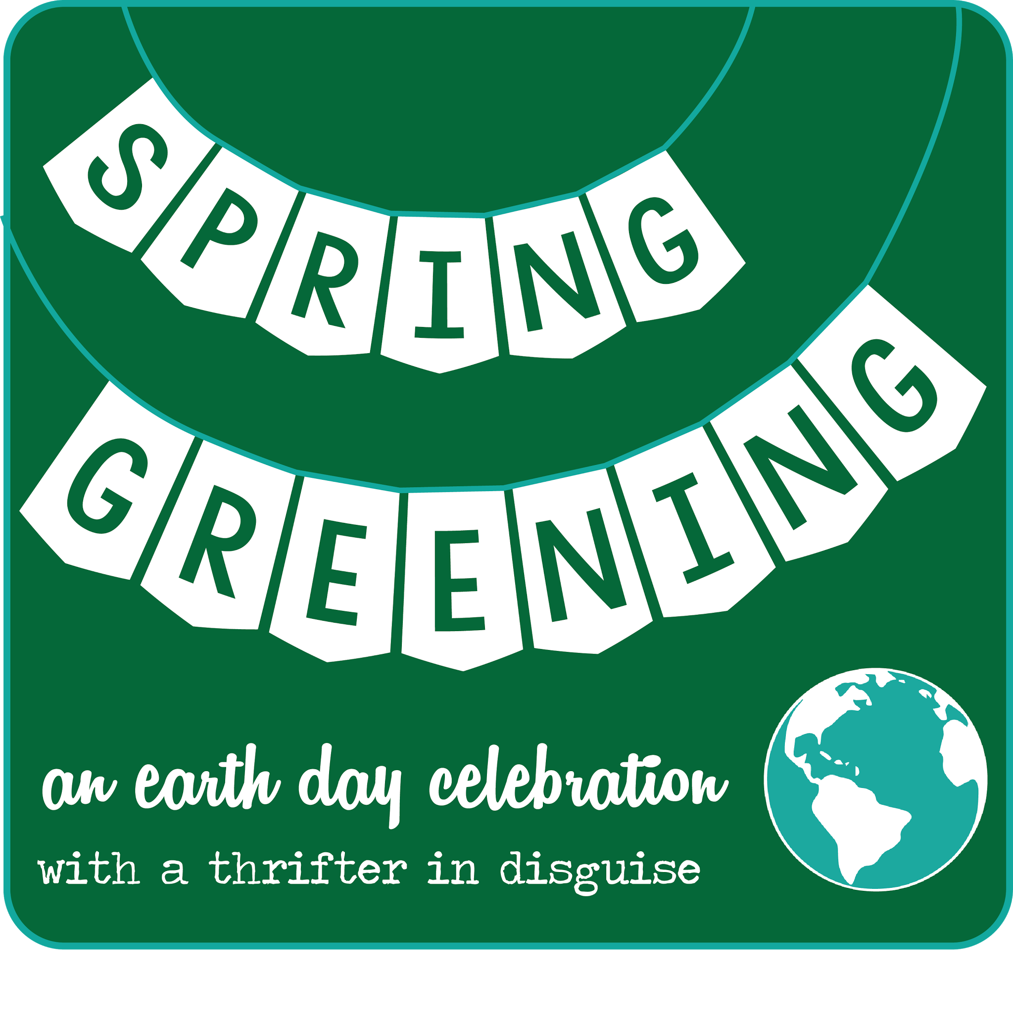 Spring Greening Month via thrifterindisguise.com