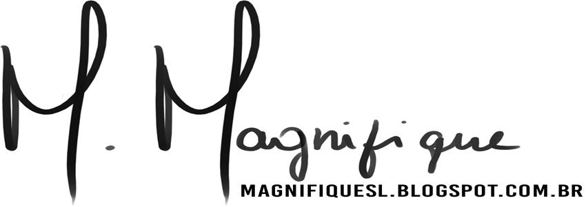 ★Magnifique★