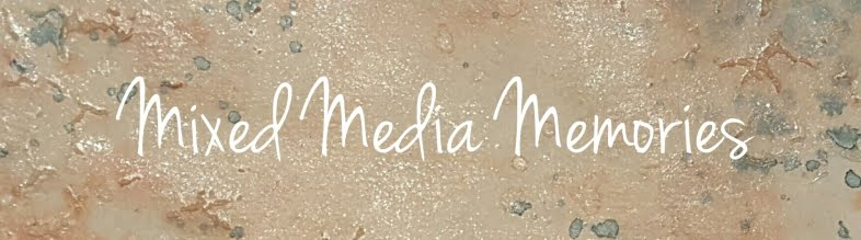 Mixed Media Memories