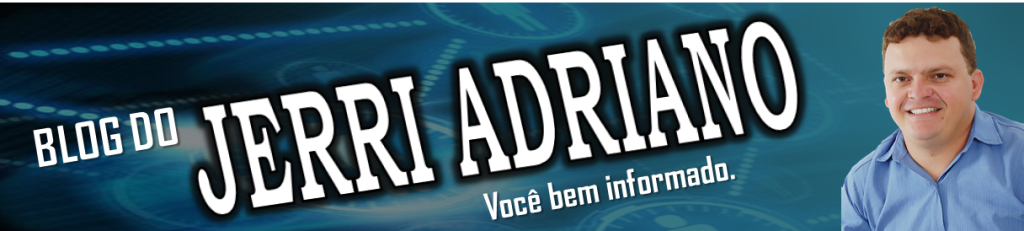 BLOG DO JERRI ADRIANO