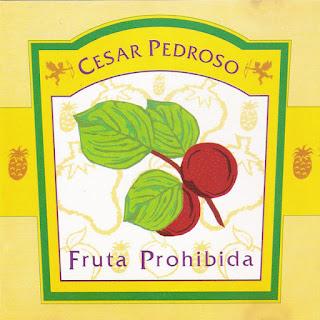 cesar pedroso fruta prohibida
