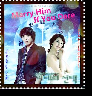 Sự lựa chọn của Mi-Rae - Marry Him If You Dare