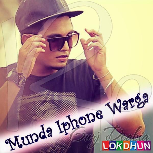 No Need Full Punjabi Song Mp3 Download: Munda Iphone Warga (Ft. Bling Singh ) 2013 Mp3