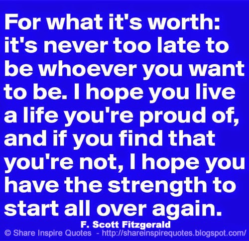 for what it's worth, i...F Scott Fitzgerald Quotes I Hope You Live A Life