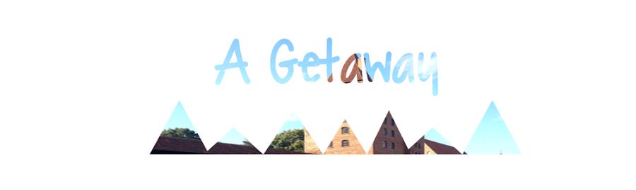 A Getaway