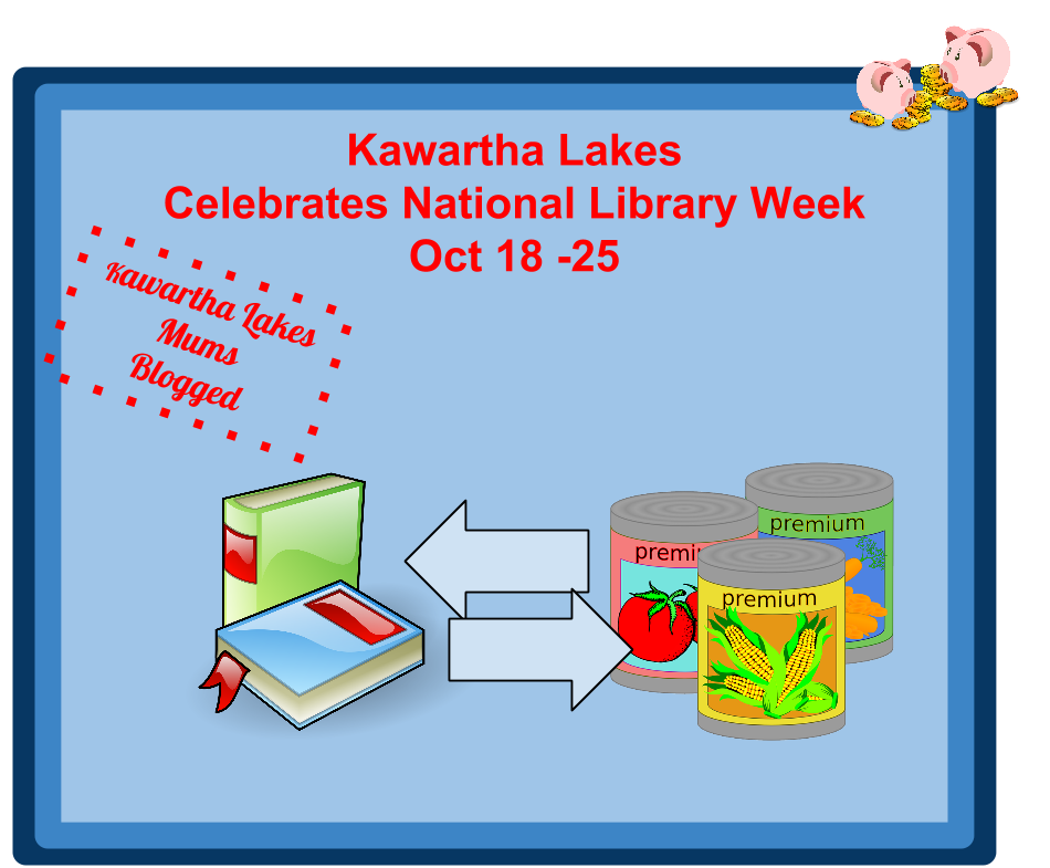Kawartha Lakes Celebrates National Library Week Oct 18-25shows books exchanged for food representing food for fines program
