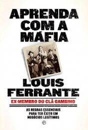 «APRENDA COM A MÁFIA», de Louis Ferrante