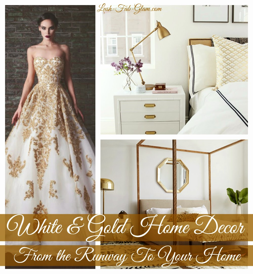 From The Runway To Your Home: White And Gold Decor.