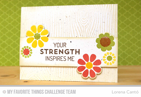 Your Strength Card by Lorena Cantó featuring the Build-able Blooms stamp set and Die-namics