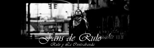 Fans de Rulo
