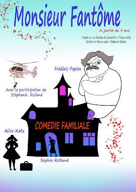Monsieur Fantôme - Actuellement pour les scolaires