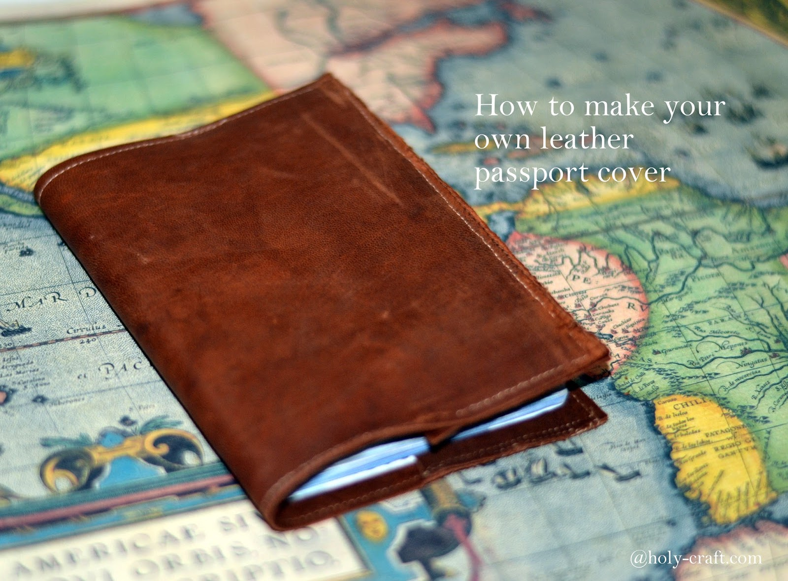 how to make your own handmade leather passport cover from vintage ...