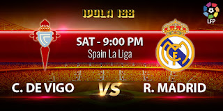 Prediksi Celta de Vigo vs Real Madrid 24 Oktober 2015   La Liga Spanyol   Idola188 - Agen Bola Terpercaya