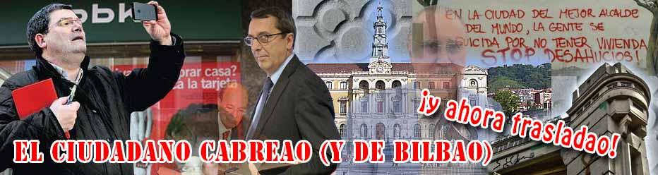 El Ciudadano Cabreao (y de Bilbao)