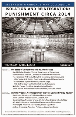 The FICKLIN MEDIA GROUP,LLC: Liman Colloquium: Punishment, Circa 2014: The State of Corrections | Yale Law School/Thursday April 3, 2014