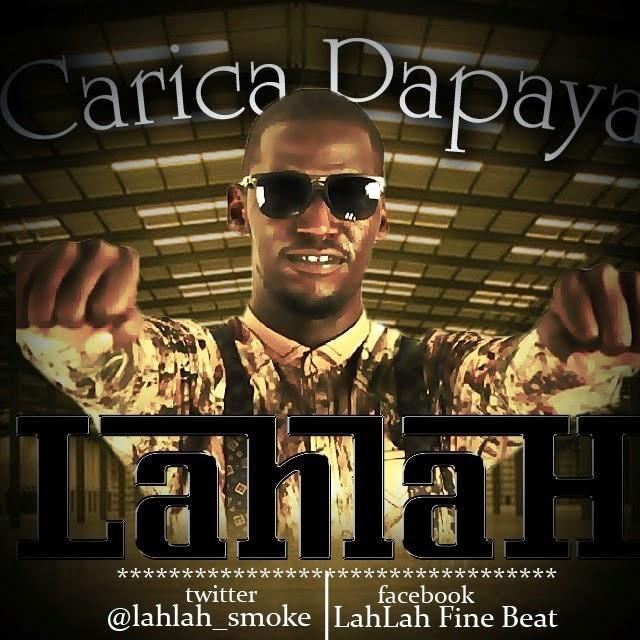 LahLah - Carica Papaya | @lahlah_smoke