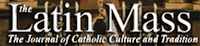 Latin Mass magazine
