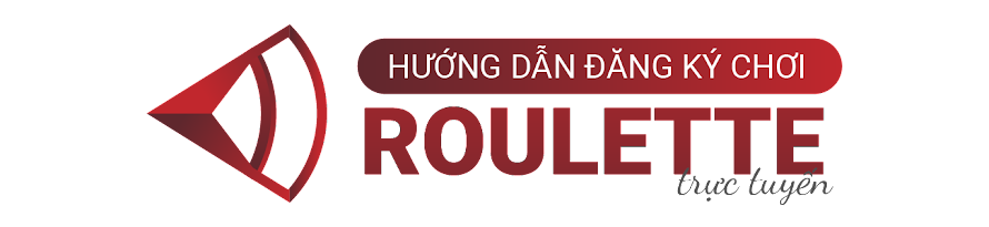 Hướng dẫn đăng ký chơi Roulette trực tuyến