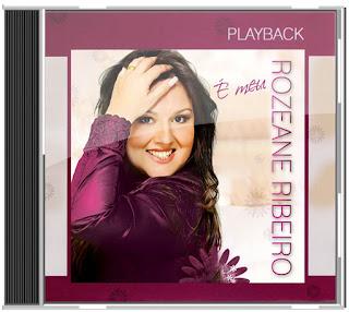 Rozeane Ribeiro - É Meu 2013 Playback
