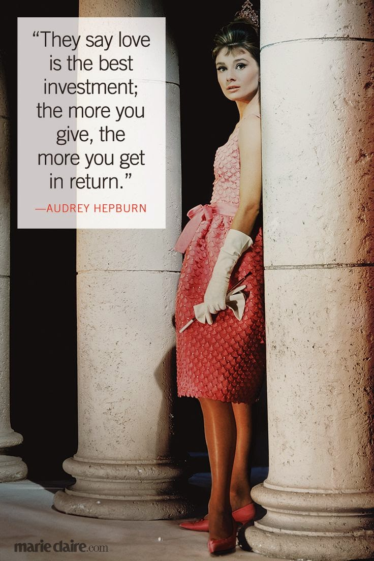 """They say love is the best investment; the more you give, the more you get in return.' ~ Audrey Hepburn Picture of Audrey Hepburn leaning against a stone column in a pink dress. marieclaire.com"