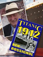 titanic author, ken rossignol, titanic 1912
