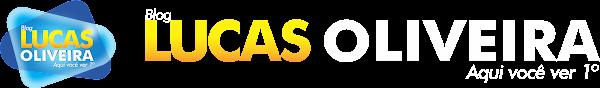 Blog do Lucas Oliveira - Aqui você ver 1º