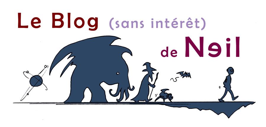 Le blog (sans intérêt) de Neil