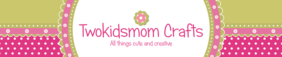The Crafty Life of Twokidsmom