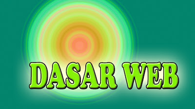 Dasar - Dasar Website