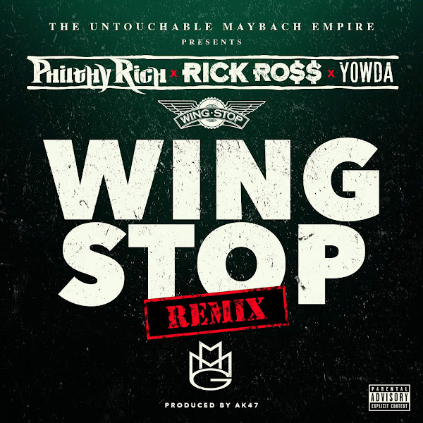 Philthy Rich - Wing Stop (Remix) [feat. Rick Ross & Yowda] - Single Cover