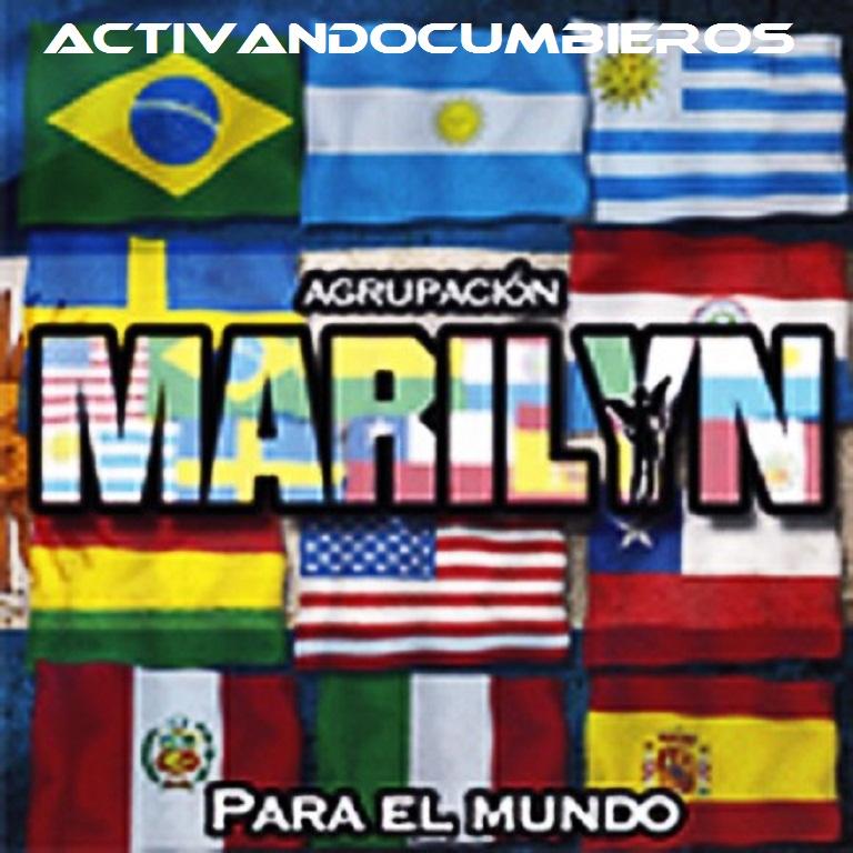 Activandocumbieros ♫ Agrupacion Marilyn Para El Mundo