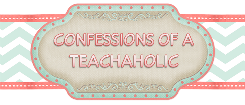 Confessions of a Teachaholic