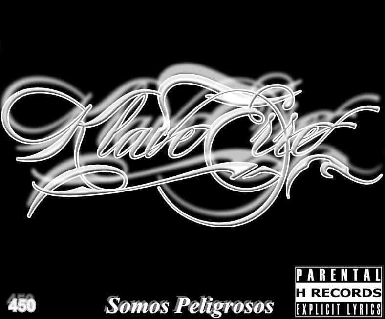 Klave Erre -  Somos Peligrosos (Rapper Familia)